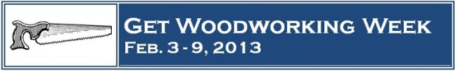 Get Woodworking Week 2013 Banner
